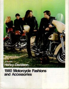 1980 - HD – Motorcycle Fashions and Accessories