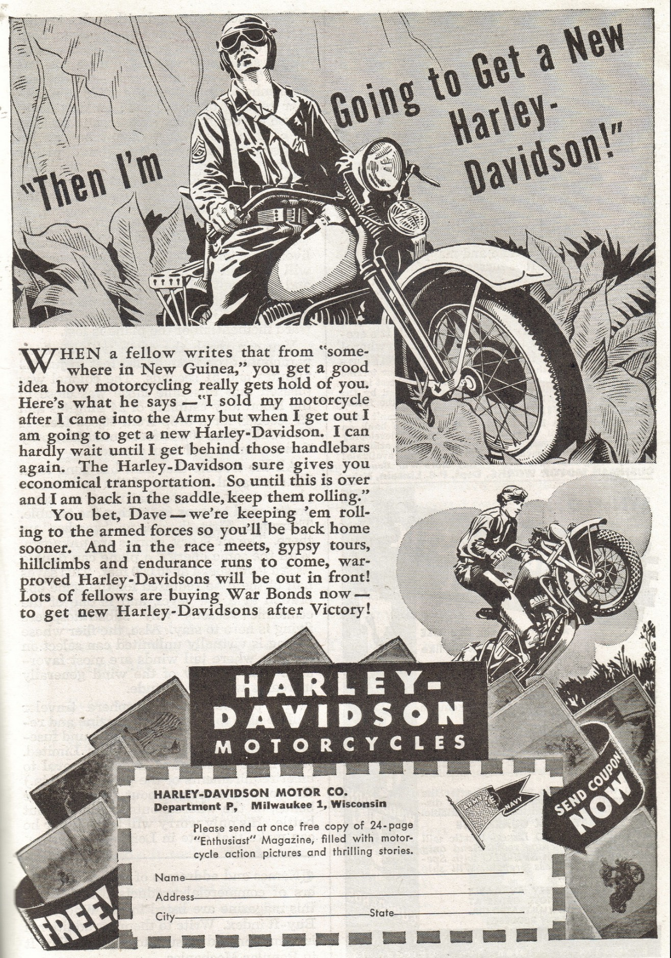 Then I'm going to get a new Harley-Davidson
