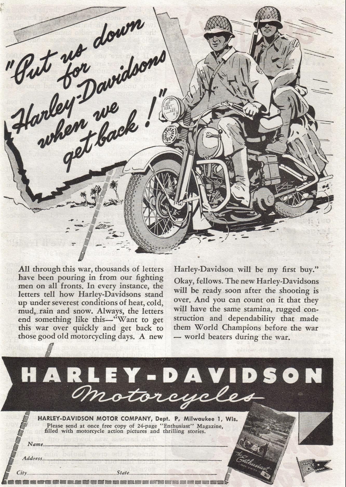 Put us down for Haley-Davidson when we get back