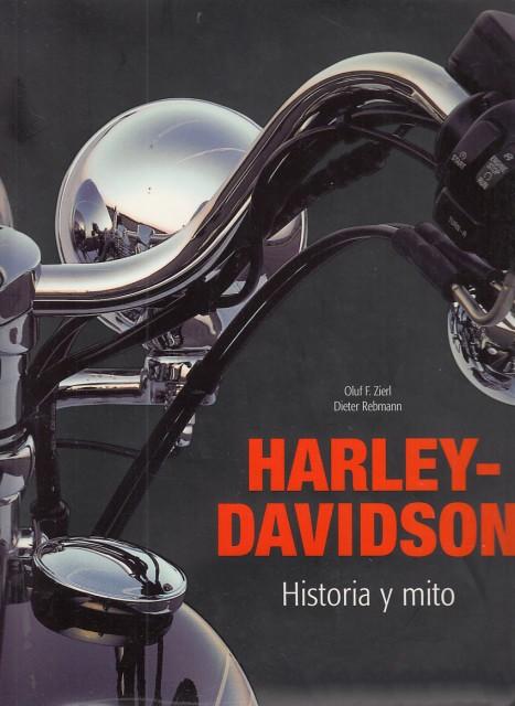 Harley-Davidson - Historia y mito (Zierl y Rebmann)