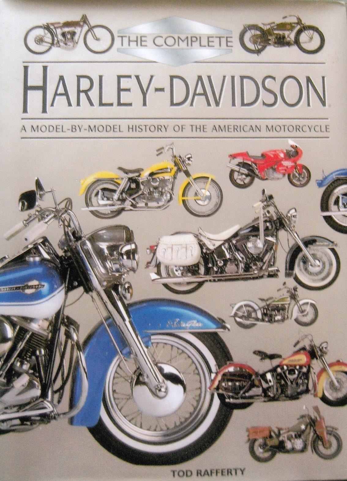 The Complete Harley-Davidson - A Model by Model History