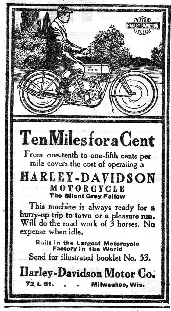 1911 - Harley-Davidson Ten miles for a cent