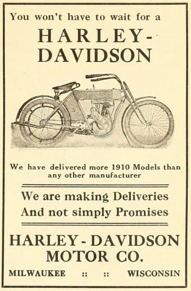 1910 - Harley-Davidson - You Wont have to wait for a